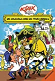 Mosaik von Hannes Hegen: Die Digedags und die Pirateninsel (Mosaik von Hannes Hegen - Amerika-Serie)