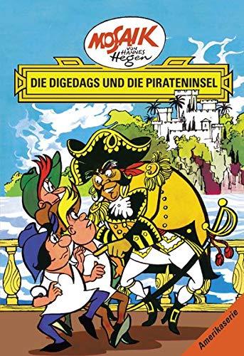 Mosaik von Hannes Hegen: Die Digedags und die Pirateninsel, Bd. 13 (Mosaik von Hannes Hegen - Amerika-Serie)