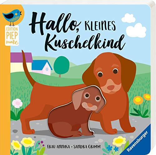 Hallo, kleines Kuschelkind (Edition Piepmatz)
