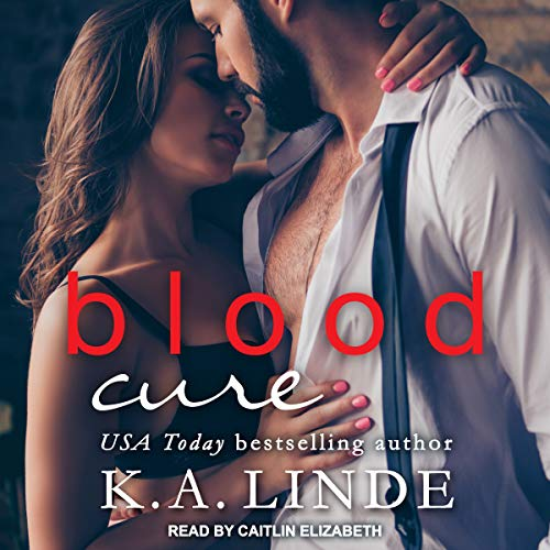 Blood Cure Audiobook By K.A. Linde cover art
