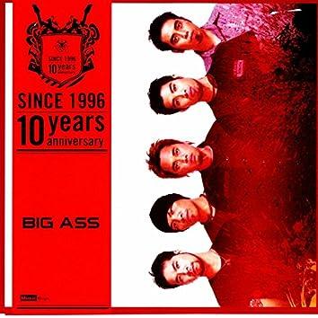 Big Ass: Since 1996 (10 Years Anniversary)