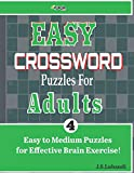 EASY CROSSWORD Puzzles For ADULTS; Vol. 4 (Easy Crosswords for Seniors)