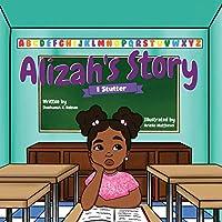 Alizah's Story: I Stutter
