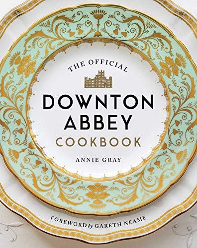 OFF DOWNTON ABBEY CKBK (Downton Abbey Cookery)