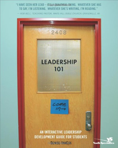 Leadership 101: Becoming the Leader God Made You to Be