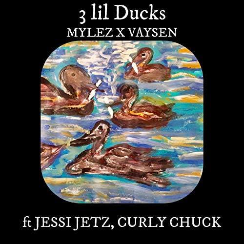 Mylez & Vaysen feat. Jessi Jetz & Curly Chuck