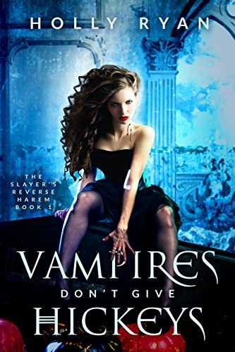 Vampires Don t Give Hickeys The Slayer s Reverse Harem Book 1 product image