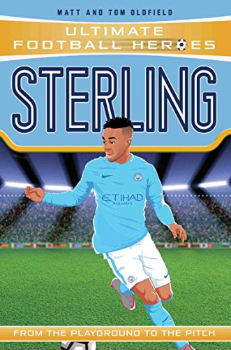 Sterling (Ultimate Football Heroes) - Collect Them All! (English Edition)