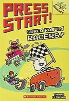 Super Rabbit Racers! (Press Start!)