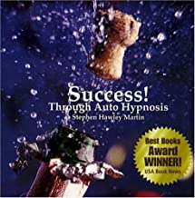 Success! Through Auto Hypnosis: Thirty Days to Purpose and Prosperity