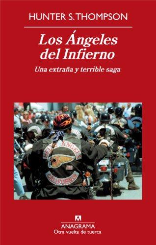 Los Ángeles del Infierno: Una extraña y terrible saga (OTRA VUELTA DE TUERCA nº 6)