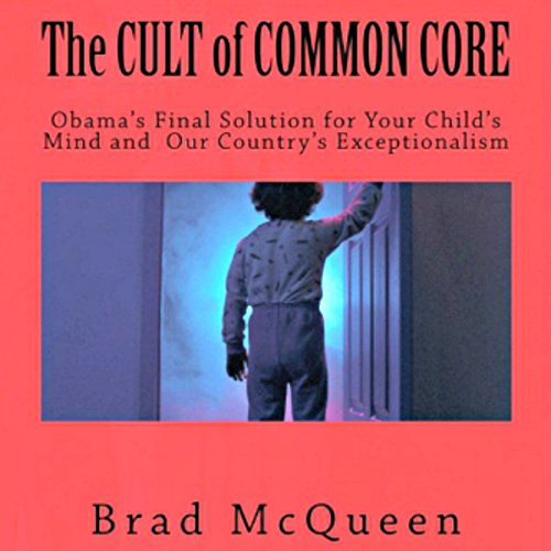 The Cult of Common Core audiobook cover art