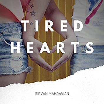 Tired Hearts