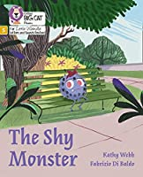 The Shy Monster: Phase 5 (Big Cat Phonics for Little Wandle Letters and Sounds Revised)