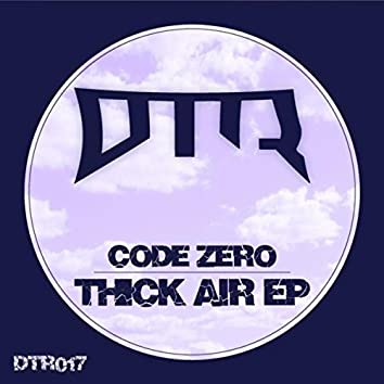 Thick Air EP