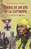El Estrecho De Mesina. Diario De Un Jefe De La Fuftwaffe (Clasicos (galland Books))