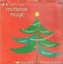 Mistletoe Magic: Holiday Jazz Improvisations