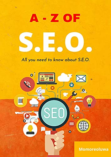 A-Z of SEO: All you need to know about SEO (English Edition)