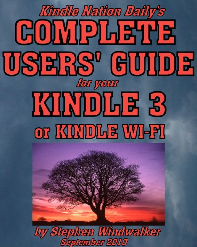 Ten Reasons the New Kindle 3 or Kindle Wi-Fi is a Must if You Love to Read ... And a Few Minor Drawbacks (Excerpts from Kindle Nation Daily's Complete ... 3 or Kindle Wi-Fi Book 1) (English Edition)