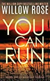 You Can Run (Mary Mills Mystery) (Volume 2)