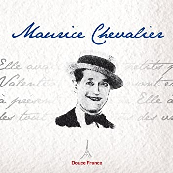 Maurice Chevalier: Douce France
