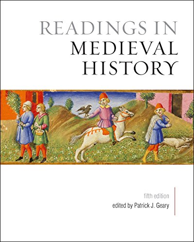 Compare Textbook Prices for Readings in Medieval History, Fifth Edition 5 Edition ISBN 9781442634398 by Geary, Patrick J.