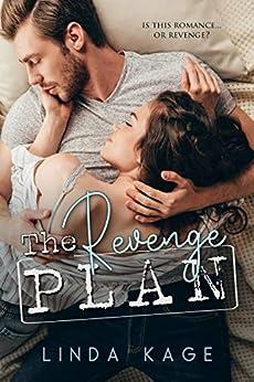 The Revenge Plan by [Linda Kage]