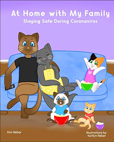 At Home with My Family: Staying Safe During Coronavirus (English Edition)
