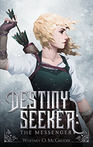 Download Destiny Seeker: The Messenger (Destiny Seeker Series Book 1) (English Edition) B07DD9JRX8