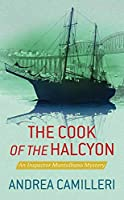 The Cook of the Halcyon: An Inspector Montalbano Mystery