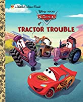 Tractor Trouble (Disney/Pixar Cars: Little Golden Book) 0736428313 Book Cover