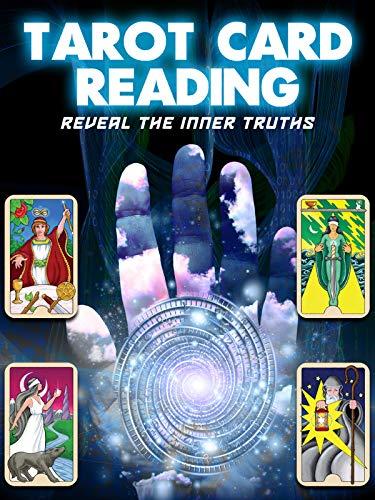 Tarot Card Reading - Reveal the Inner Truths
