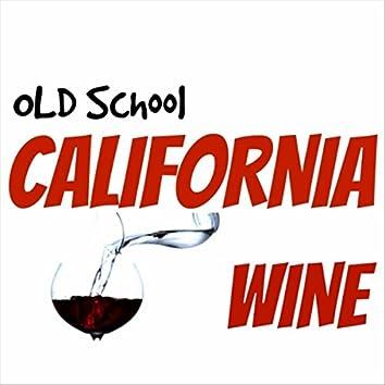 Old School California Wine