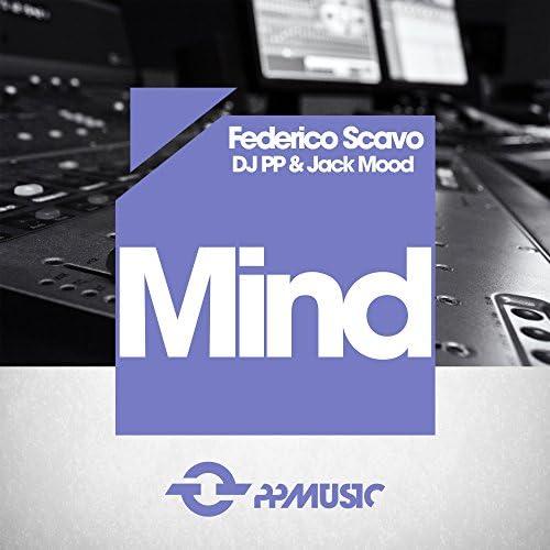 Federico Scavo, Dj PP & Jack Mood