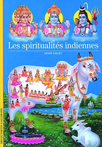 Une autre histoire des religions, III : Les spiritualités indiennes