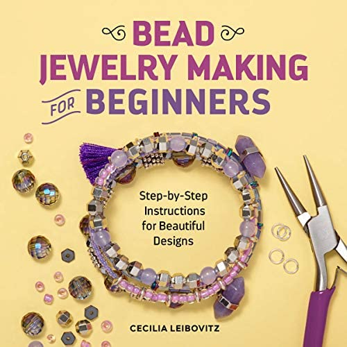Bead Jewelry Making for Beginners Step by Step Instructions for Beautiful Designs product image