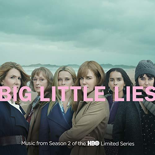Big Little Lies: Season 2 (Music From The Hbo Ltd Series)