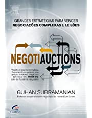Negotiauctions. Grandes Estratégias Para Vencer Negociações Complexas e Leilões