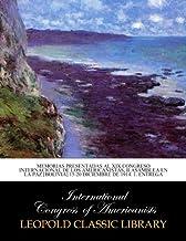 Memorias presentadas al XIX Congreso internacional de los americanistas, II Asamblea en la Paz [Bolivia] 15-20 diciembre d...