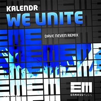 We Unite (Dave Neven Remix)