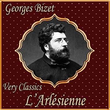 Georges Bizet: Very Classics. L'Arlésienne