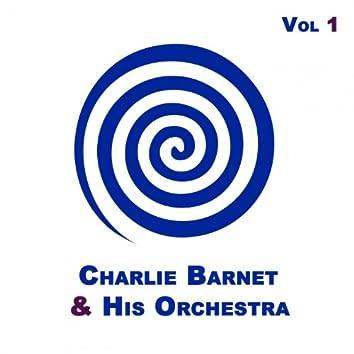 Charlie Barnet & His Orchestra Vol 1