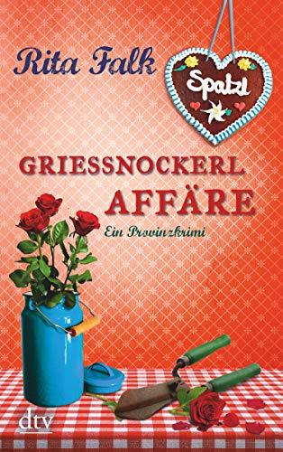 Grießnockerlaffäre: Der vierte Fall für den Eberhofer, Ein Provinzkrimi (Franz...