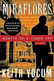 Miraflores -- Memoir of a Young Spy