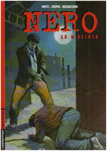 Nero, Tome 3 : Le disciple