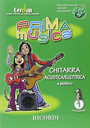 PRIMAMUSICA: CHITARRA ACUSTICA ELETTRICA (A PLETTRO) VOL.1