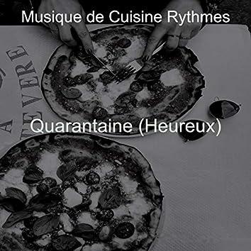 Quarantaine (Heureux)