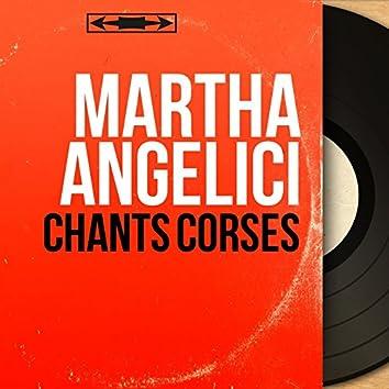 Chants Corses (feat. Chorale Corse a Cirnea) [Mono Version]