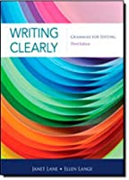 Writing Clearly: Grammar for Editing, 3rd Edition by Janet Lane Ellen Lange(2011-06-03)