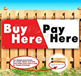 Buy Here Pay Here 13 oz Banner | Non-Fabric | Heavy-Duty Vinyl Single-Sided with Metal Grommets